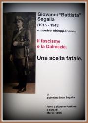 """Giovanni """"Battista"""" Segalla (1915-1943) maestro chiuppanese"""