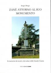 Zanè attorno al suo monumento