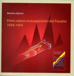 Primi raduni motoalpinistici del Pasubio, 1934-1954