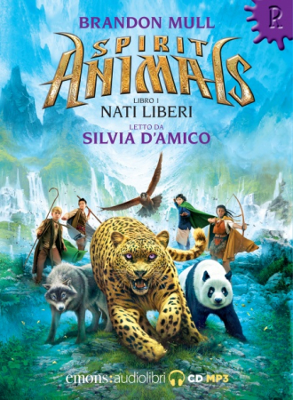 Spirit animals. Libro 1, Nati liberi