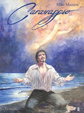 Caravaggio. [2]: La grazia