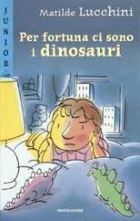 Per fortuna ci sono i dinosauri