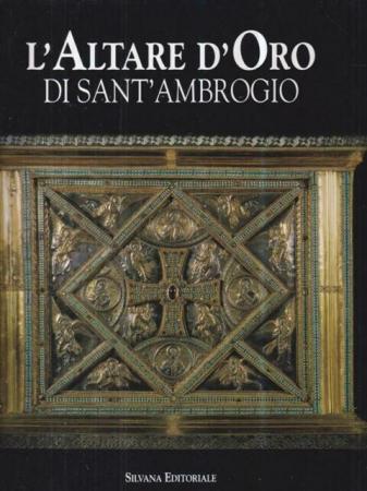 L'altare d'oro di Sant'Ambrogio